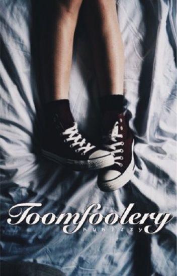 Toomfoolery