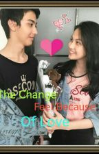 The Change Feel Because Of Love by arsyahtheone