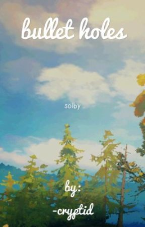 Bullet Holes » Solby by OutdatedSpork