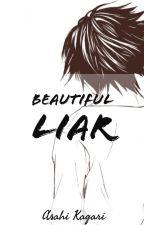 Beautiful Liar    L. Lawliet X Reader by Asahi_Kagari