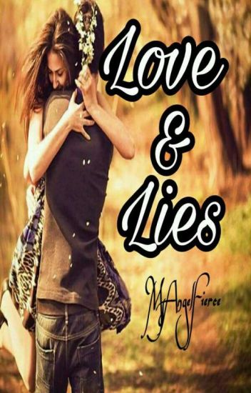 Love & Lies [Warriors: Charllyana Aldama Story ] *completed *