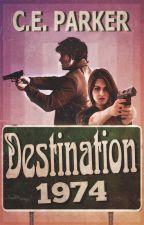 Destination 1974 by CE_Parker