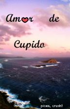 Amor de Cupido by Poxa-Crush