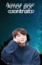 ♡ Amor por contrato ♡ Jungkook & tu ♡ by RebecaMiranda1997