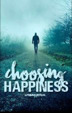 Choosing Happiness: Book 2 (An Outsiders Fanfiction) by lithiumcurtis14