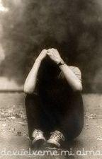 Devuélveme mi alma. by CandelariaBarbieri