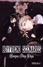 Boyfriend Scenarios {Bungou Stray Dogs}  by MMkoko1
