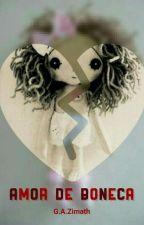 Amor de Boneca by GZimath