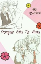 Porque Ella Te Ama by Vaeslo12