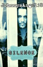 Silence by Johnnys_Angel_18