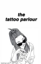 The Tattoo Parlour ✈︎ z.m - j.b [on hold - struggling.] by breething