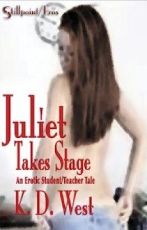 Juliet Takes Stage by KdWest