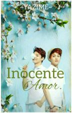 Inocente Amor 💚 Chenmin  by yazime