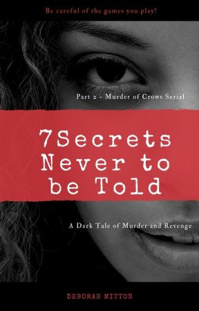 7 Secrets Never to Be Told by DeborahMitton