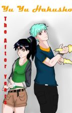 Yu Yu Hakusho: The After Years by AbbyDavis6