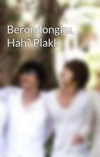 Berondongku, Hah? Plakk by ShinHyesun