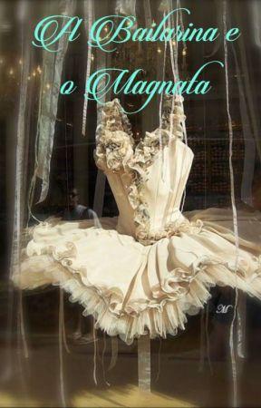 A Bailarina e o Magnata by perolaeconcha