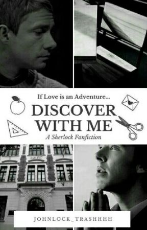 If Love is an Adventure, Discover with me: A Johnlock Fanfiction - 3