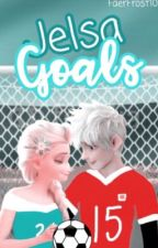 Jelsa's Goals ♡ ☜ by FaerFrost10