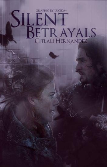 Silent Betrayals (Complete)
