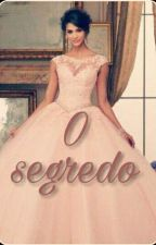 O segredo  by Brendamaiara123