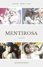Mentirosa  by LoveisTwice