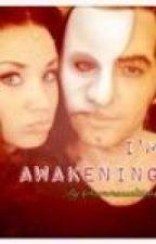 I'm Awakening by sammsfanfics