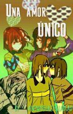 Un Amor Único ~ Charisk - [EDITANDO!] by AnonimoHastaLaDead