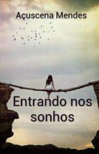 Entrando Nos Sonhos by user81406764