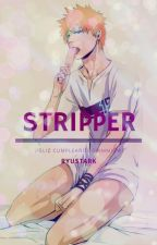 Stripper (Omegaverso/GrimmIchi) by RyuStark
