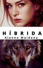 HÍBRIDA Ⓑ. by xcrazyqueen