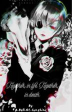 Together (Ciel Phantomhive X Reader) by Ciel_Phantomhive_T-T