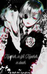 Together (Ciel Phantomhive X Reader) by Ciel_Phantomhive_T-T