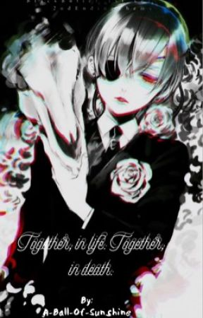 Together  by Ciel_Phantomhive_T-T