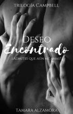 Deseo Encontrado - Trilogía Campbell #2 by LittleAramat