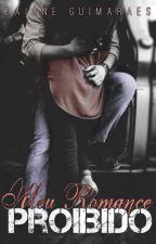 Meu Romance Proibido by DaiGuima8