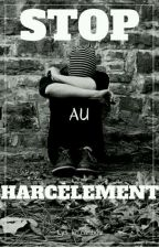 Stop au harcèlement by lys_le_caribou