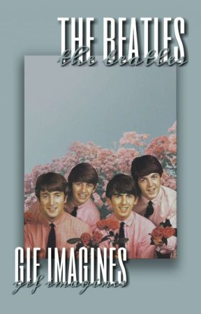 the beatles || gif imagines || by unusual-tomorrxw