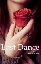 Last Dance by aiden_mozey