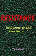 Resistance by turtlephant