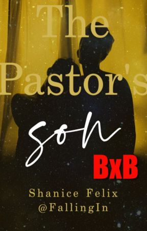 The Pastor's Son (bxb - A Gay Love Story in the South) by FallingIn