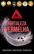 A Fortaleza Vermelha by AFortalezaVermelha