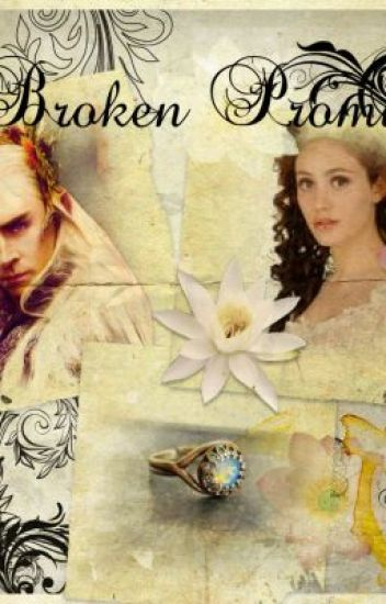 A broken promise(Thranduil Fanfic)