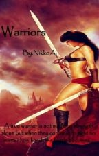 Warriors (Book 1)[On Hold] by NikkoAi