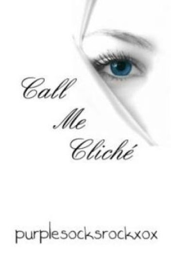 Call Me Cliché