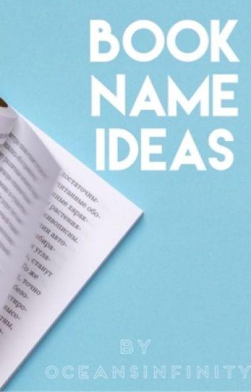 Book Name ideas