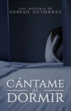 Cántame al dormir © by queenparasito_
