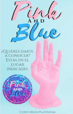 Concurso Pink and Blue (ABIERTO) by ConcursoPlatinium