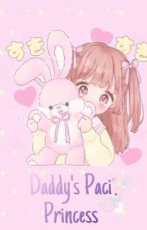 Daddy's Paci Princess by OofItsNaoki