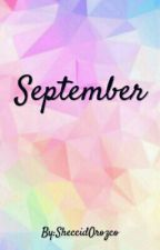 September by CuriousCat1913